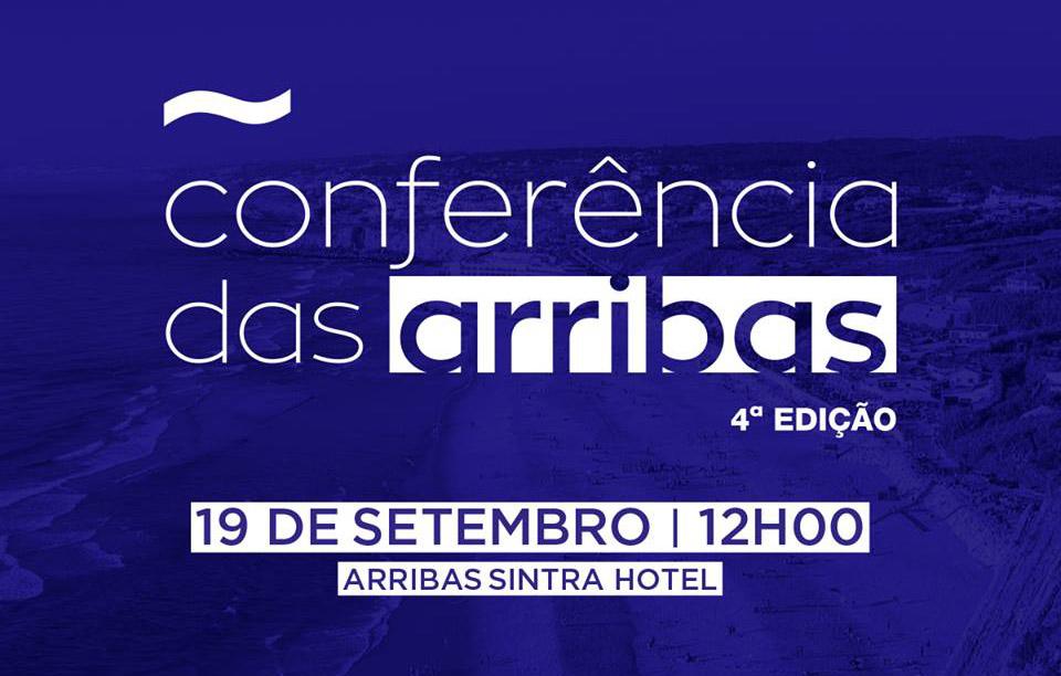 Quarta edição da conferência das arribas, um evento com assinatura da Speak Global em parceria com a Câmara Municipal de Sintra e o Arribas Sintra Hotel. 19 Setembro 2018 às 12h.