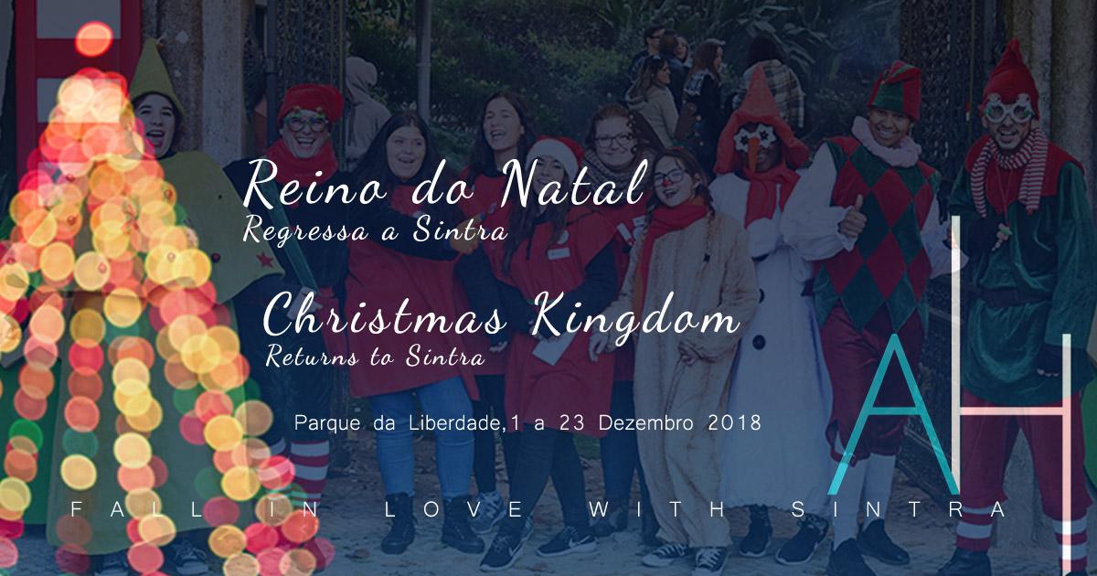 O Parque da Liberdade em Sintra neste Natal de 2018 volta a ser o verdadeiro Reino do Natal com cenários de encantar
