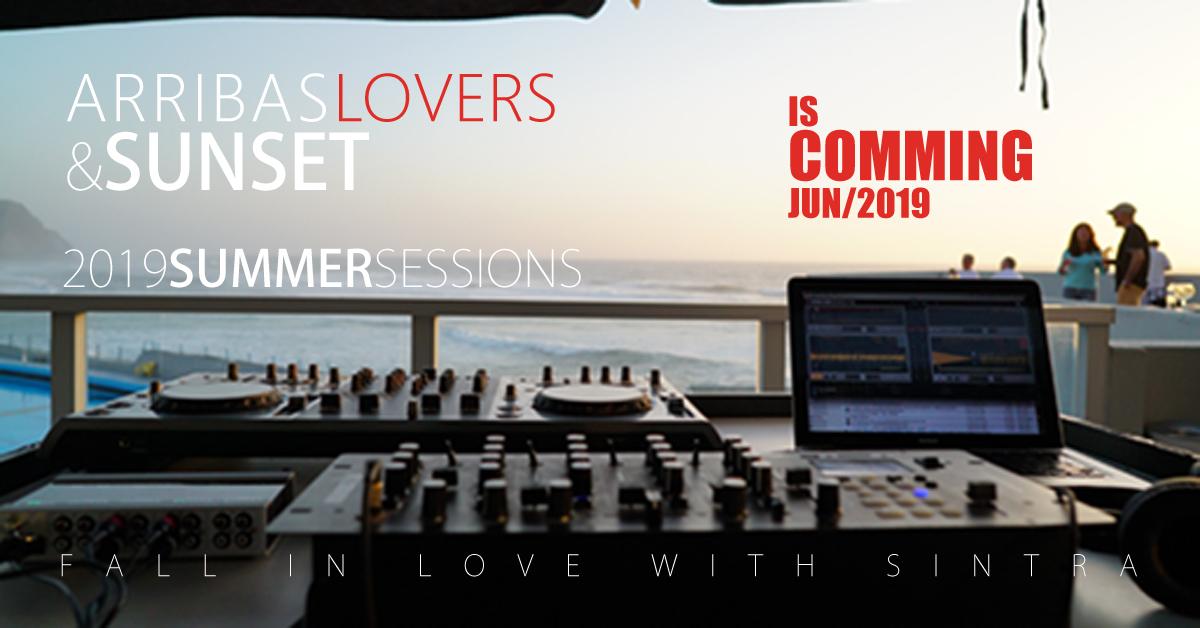 Arribas Lovers & Sunset. Sessões de fim de tarde com boa música e bom ambiente à beira-mar já em Junho de 2019. Praia Grande, Sintra tão perto de Lisboa