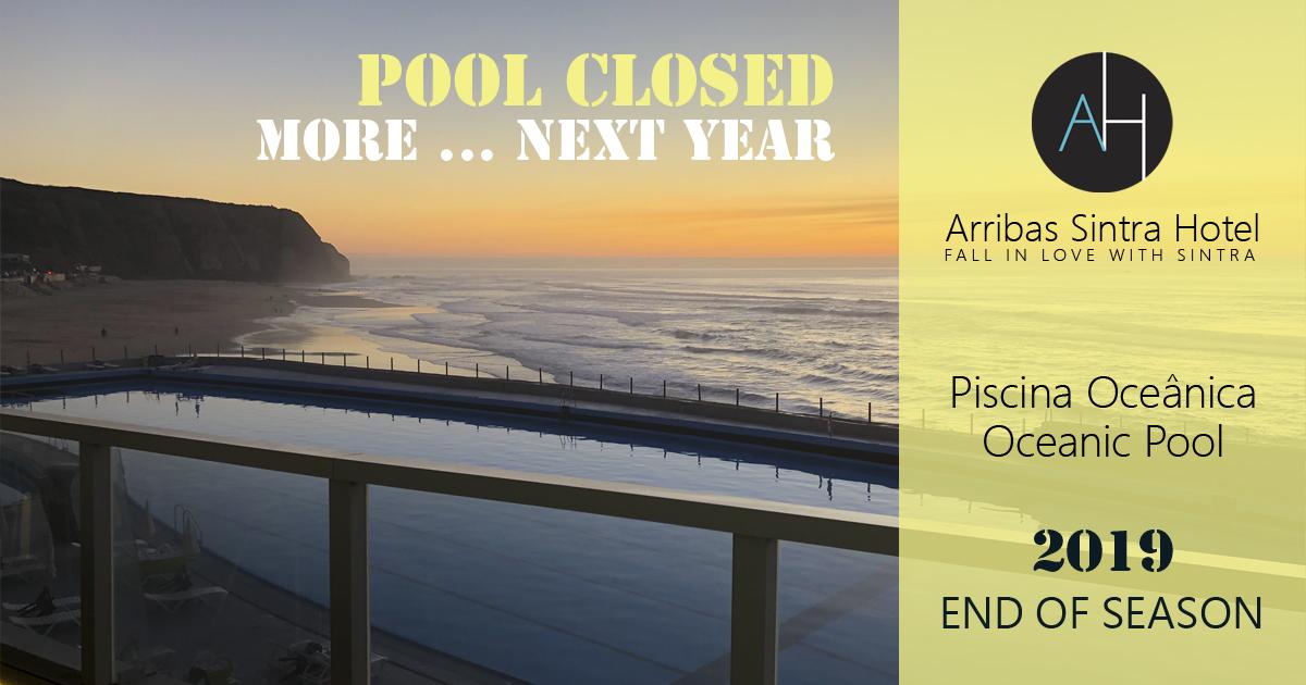 A Piscina Oceânica do Arribas Sintra Hotel fecha ao público encerrando assim esta época balnear de 2019. No próximo ano está de volta.